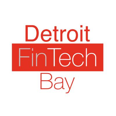 Detroit FinTech Bay Announces Detroit Blockchain Center to join location at TechTown; Detroit FinTech Bay Board of Advisors Appointed