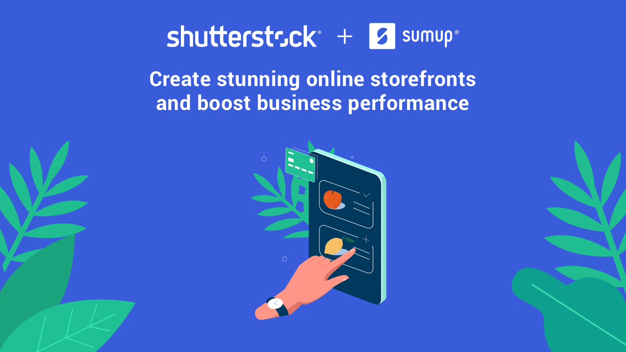 SumUp Partners with Shutterstock to Give Merchants Access to High-quality Visuals and Help Drive Online Sales