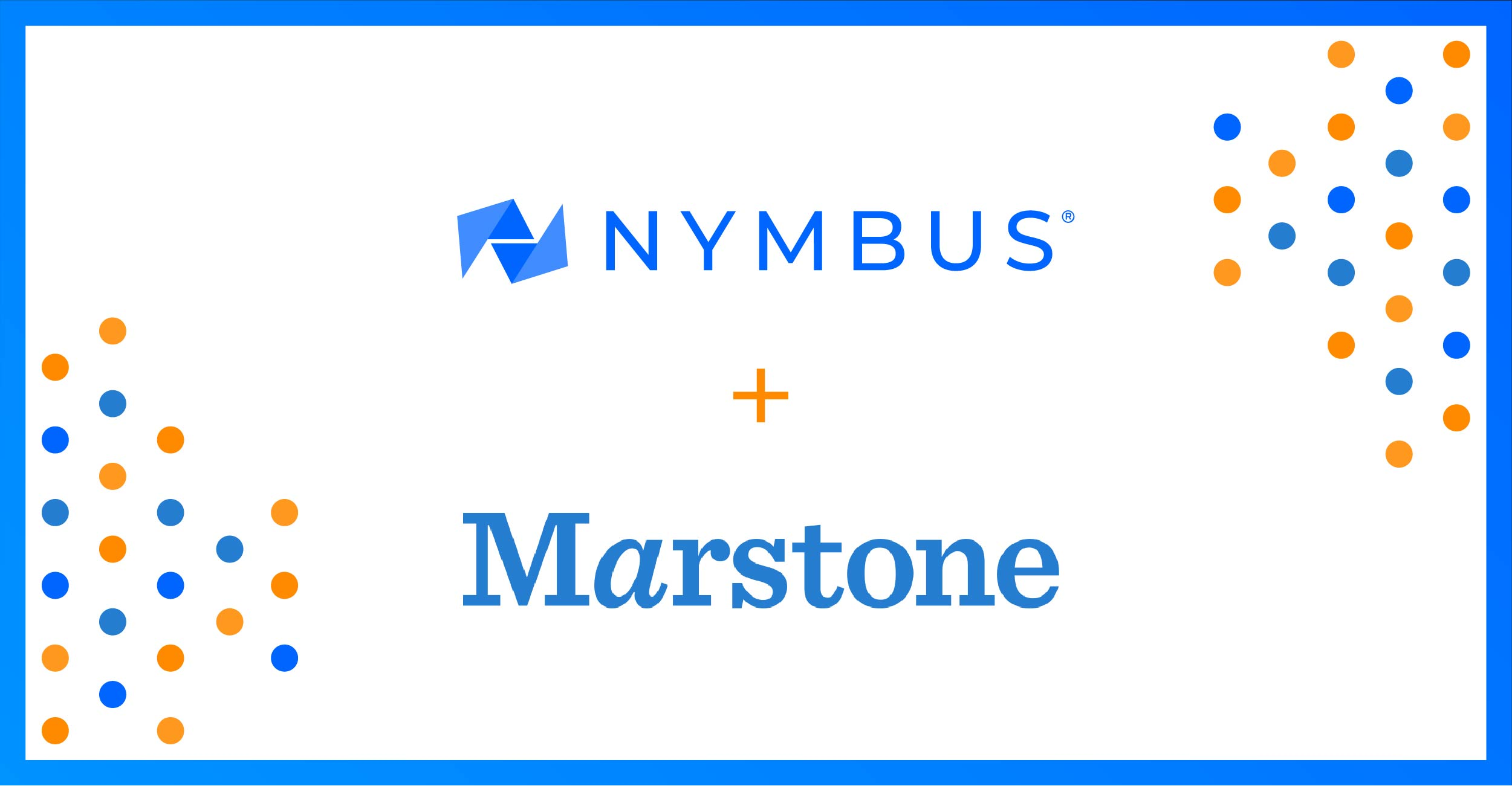 Marstone Continues Digital Wealth Management Platform Expansion Through Partnership with Nymbus