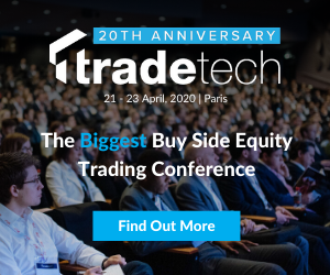 TradeTech 2020 Unites Europe's Top Equity Trading Leaders