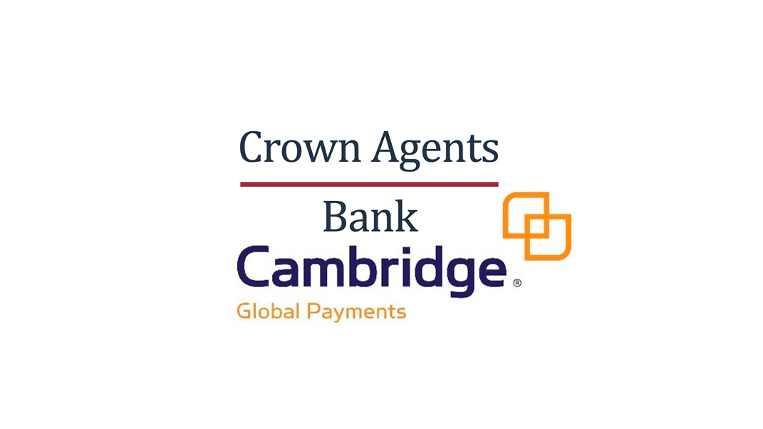 Cambridge Global Payments Selects Crown Agents Bank for Payments in Asia and Africa