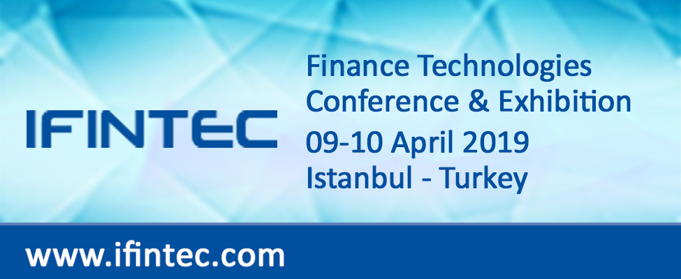 Agenda of IFINTEC Finance Technologies Conference and Exhibition is Announced