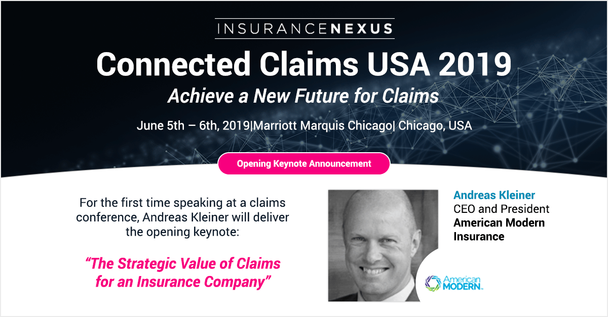 American Modern Insurance Group President Ceo Andreas Kleiner Joins Roster Of Expert Speakers At Connected Claims Usa 2019 Financial It