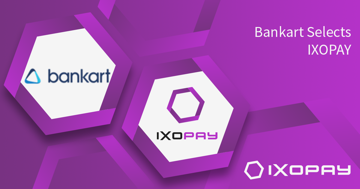 Bankart Selects IXOPAY