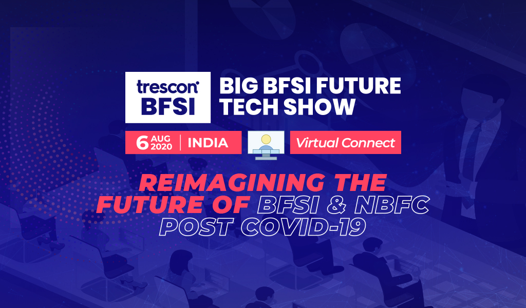 Trescon's Big BFSI Future Tech Show explores India's Phygital leap with top BFSI & NBFC leaders
