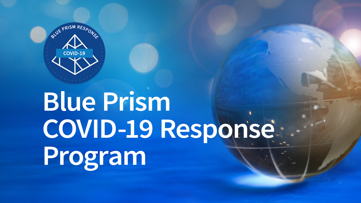 Blue Prism Leads Global Efforts in Helping Organizations Respond to COVID-19 Emergency