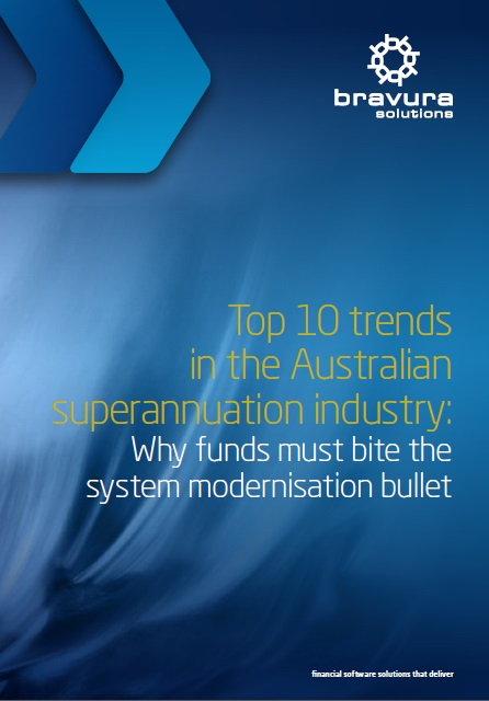 Top 10 trends in the Australian superannuation industry: Why funds must bite the system modernisation bullet