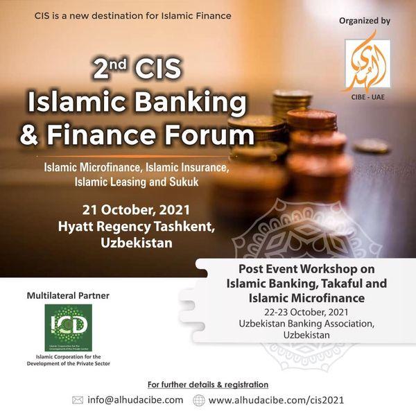 2nd CIS Islamic Banking and Finance Forum to be Held in Tashkent- Uzbekistan