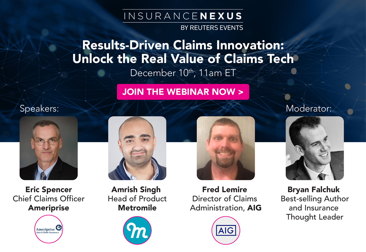 Results-Driven Claims Innovation: Unlock the Real Value of Claims Tech with AIG, Ameriprise and Metromile