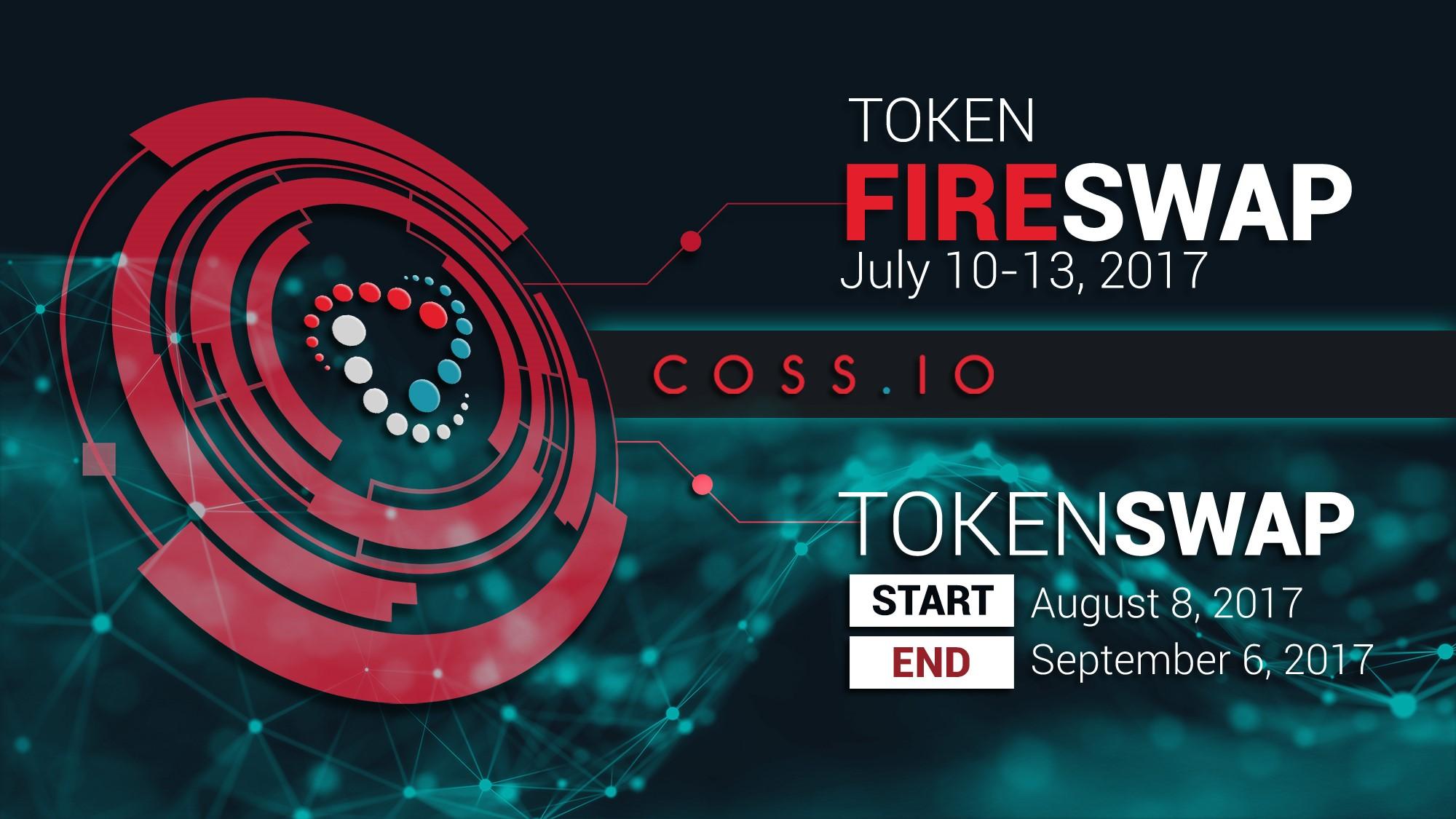 COSS.IO Announces a 72-hour Fire Swap (pre-ICO)