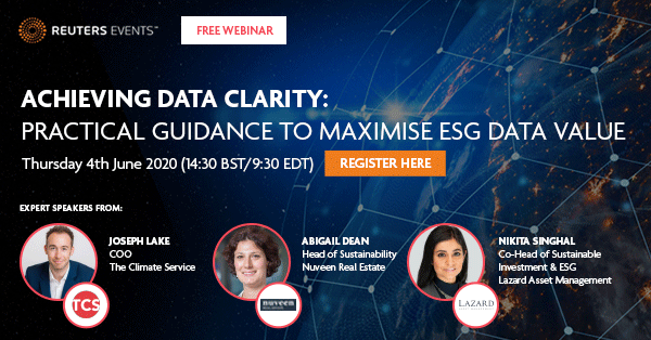 Reuters Events, Lazard Asset Management, Nuveen Real Estate, and The Climate Service in Free Webinar: ESG Data Clarity - Practical Guidance to Maximize ESG Data Value
