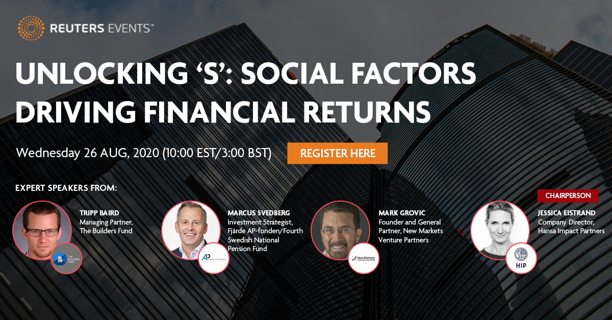 Reuters Events Free Webinar – Unlocking 'S': Social Factors Driving Financial Returns