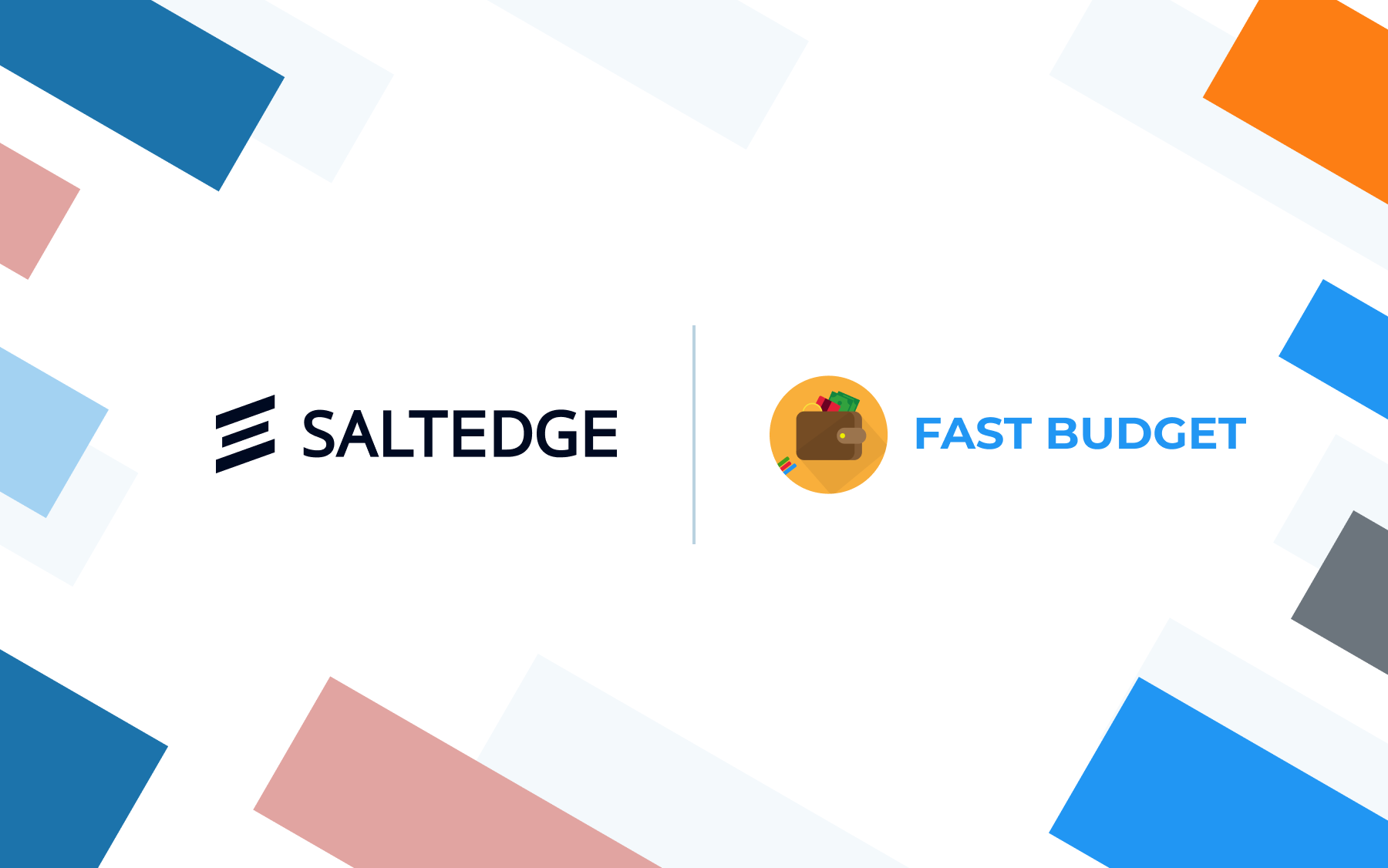 Fast Budget and Salt Edge to Provide a Fully Automated Way to Manage Daily Finances