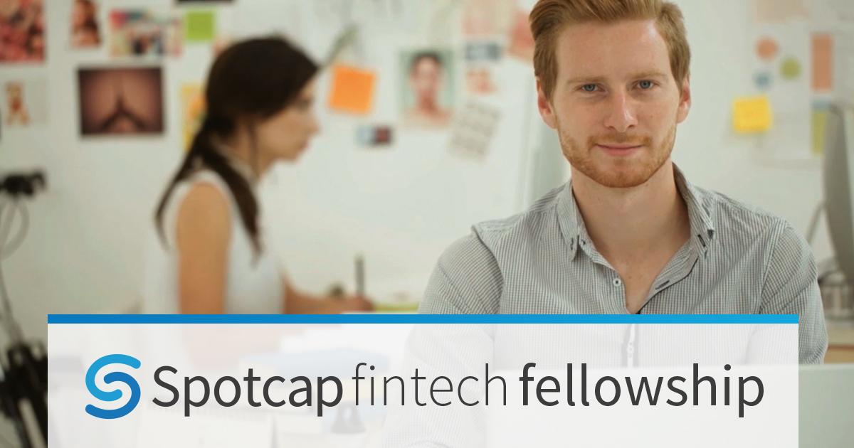 Spotcap Welcomes Applications for Fintech Fellowship to Address Skills Gap