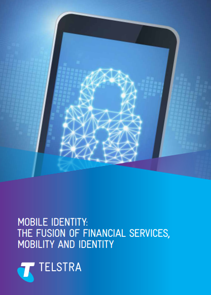 Mobile Identity – The Fusion of Financial Services, Mobile and Identity