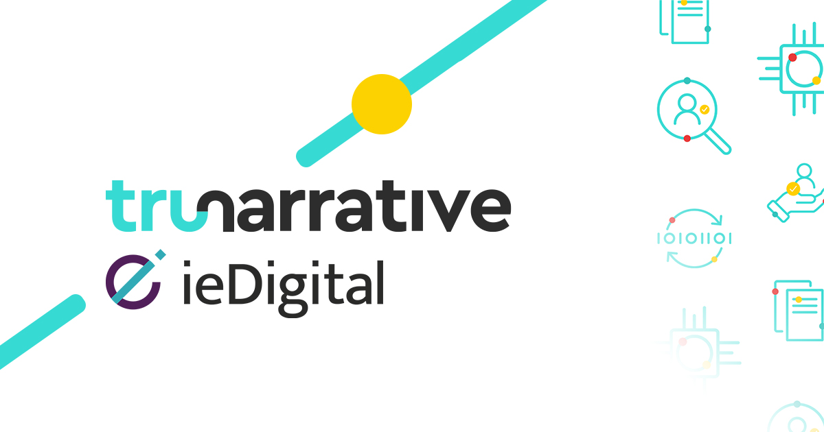 TruNarrative and ieDigital Partner to Help Banks and Building Societies With Digital Transformation & Customer Onboarding