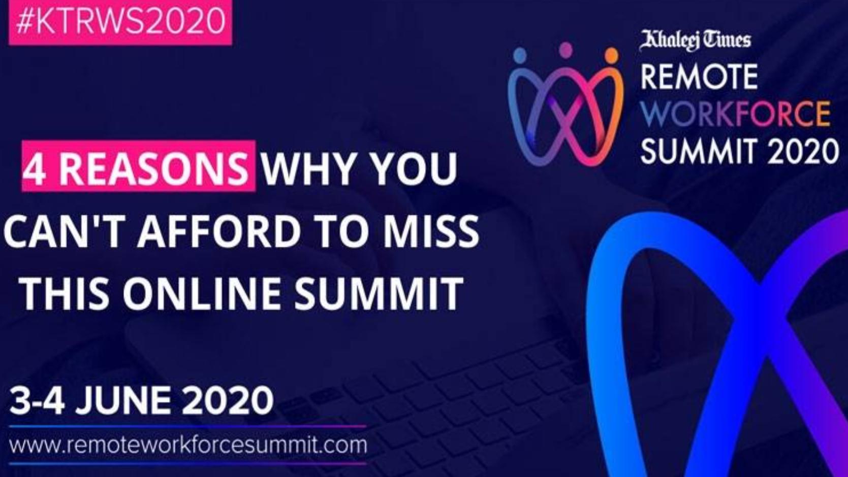 4 reasons why you shouldn't miss Khaleej Times Remote Workforce Summit 2020