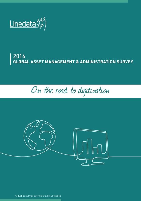Linedata 2016 Global Asset Management & Administration Survey