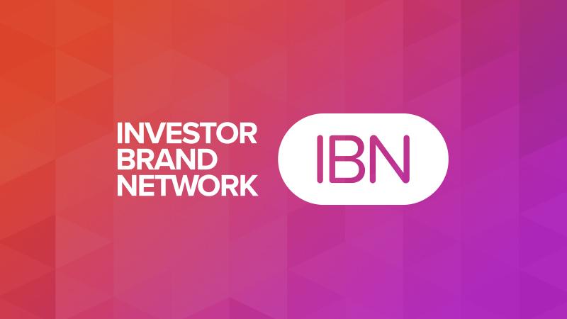 InvestorBrandNetwork (IBN) Highlights 2021 Growth Milestones