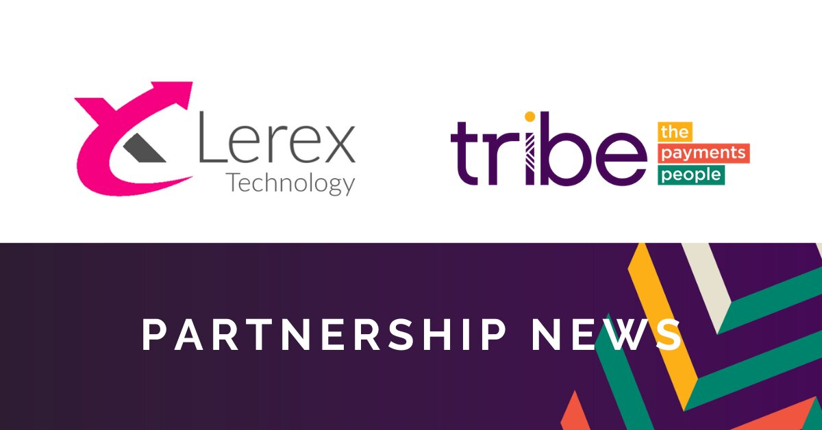Lerex Technology Selects Tribe Payments For Issuer Processing