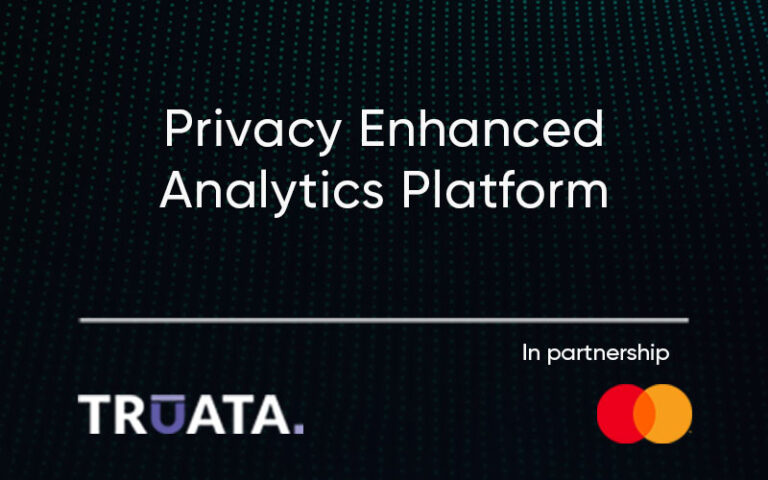Truata and Mastercard to Launch New Privacy-Enhanced Self-Service Analytical Portal for Financial Institutions