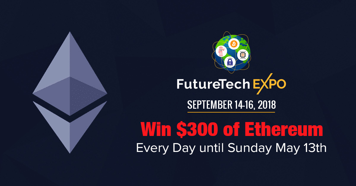 Win $300 of Ethereum – Every Day until Sunday May 13th