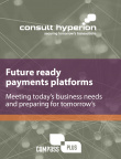 Future ready payments platforms