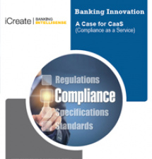 Banking Innovation: A Case for CaaS (Compliance as a service)