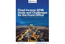 Fixed Income 2018: Goals and Challenges for the Front...