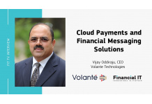 Financial IT speaks with Vijay Oddiraju, CEO of Volante Technology at...
