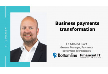 Financial IT speaks with Ed Adshead-Grant, GM Payments & Cash...