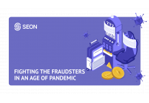 SEON Announces Findings from Exclusivem Cross-Sector Report on How Fraud Has Changed During COVID-19