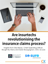 Are Insurtechs Revolutionising the Insurance Claims Process