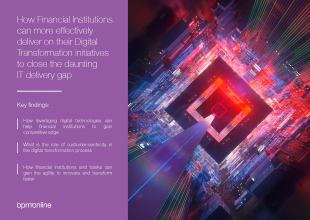 How Financial Institutions can more effectively deliver on their Digital Transformation initiatives to close the daunting IT delivery gap