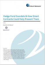 Hedge Fund Scandals & How Smart Contracts Could Help Prevent Them