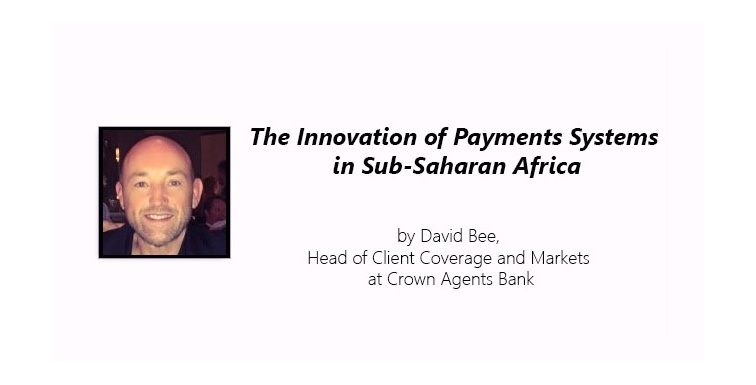 The Innovation of Payments Systems in Sub-Saharan Africa