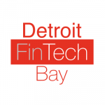 Detroit FinTech Bay Announces Detroit Blockchain Center to join location at TechTown; Detroit FinTech Bay Board of Advisors Appointed