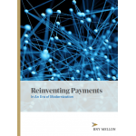 Reinventing Payments In An Era of Modernization