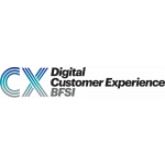 The Full Agenda and Speaker Line Up Announced for Digital CX Transformation Financial Services