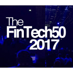 FinTech50 2017 list unveiled, including 24 new businesses