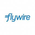 Flywire Raises $120 Million in Series E Round Led by Goldman Sachs