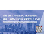 The 6th China NPL Investment and Restructuring Summit Forum