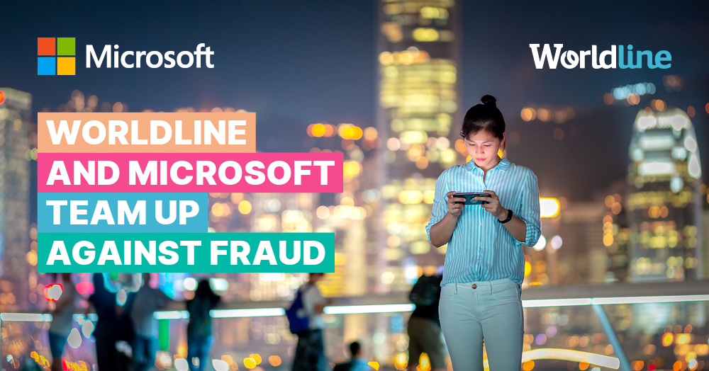 Worldline Teams Up with Microsoft to Futureproof Online Businesses Against Fraud
