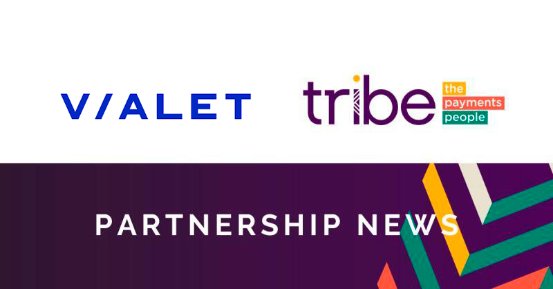 VIALET selects Tribe Payments for issuer and acquirer processing