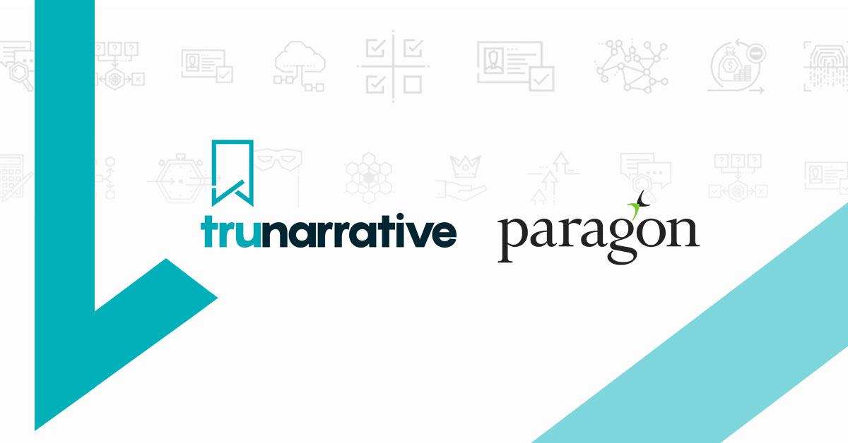 Paragon Bank to Adopt TruNarrative RegTech Platform to Power Bounce-Back Loans Initiative