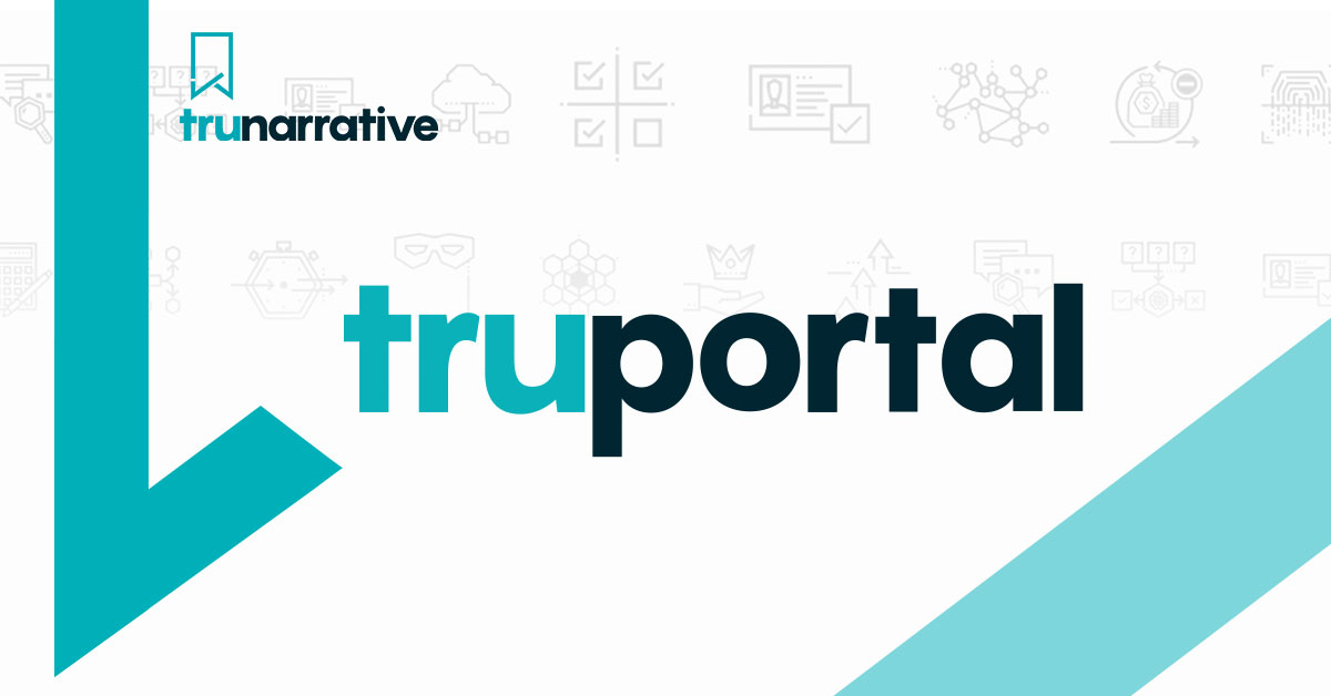 TruNarrative Launch New AML and Compliance Solution, TruPortal