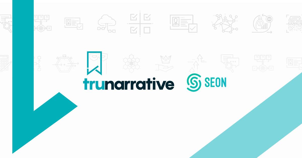 TruNarrative and SEON to Bring Enhanced Verification Data Into the TruNarrative Platform