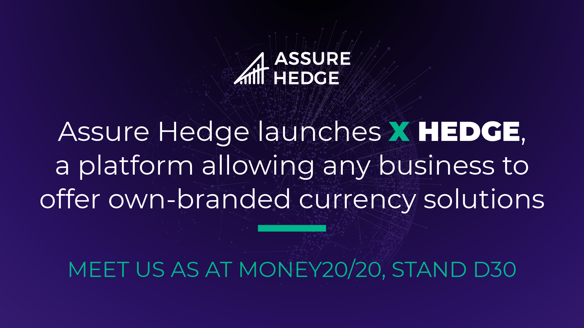 Assure Hedge Launches X Hedge, a Platform Allowing Any Business to Offer Own-branded Currency Solutions